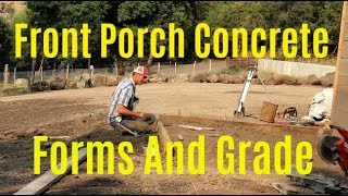 diy-home-build-front-porch-finding-grade-and-setting-forms