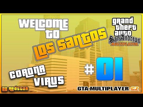Welcome to Los Santos : Corona Virus (PART 1)