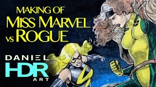 Making of MISS MARVEL vs ROGUE | Daniel HDR Art