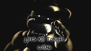 (SFM/FNAF) Lets Kill Tonight - Panic! At the Disco (Halloween Special!)