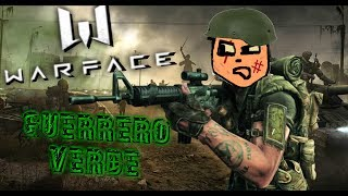 WARFACE: GUERRERO VERDE || ALAN KABAL ||