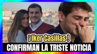 😱 URGENTE | Hace Unas Horas La Esposa de IKER CASILLAS Anuncia LAMEN-TABLE NOTICIA