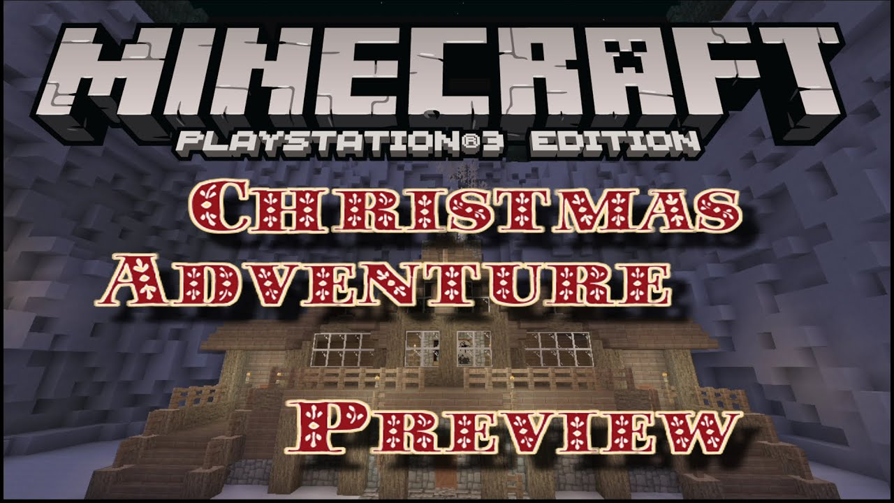 CHRISTMAS ADVENTURE MAP PREVIEW MINECRAFT PS3 PS4 EU US DISC