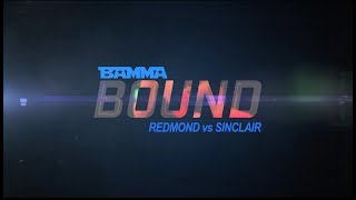 BAMMA BOUND: BAMMA 30 - Redmond vs Sinclair