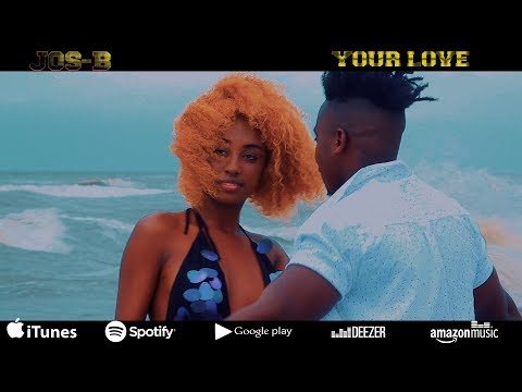 jos-b---your-love-(-official-video-)