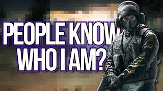 Getting Recognized In Game! | Rainbow Six Siege