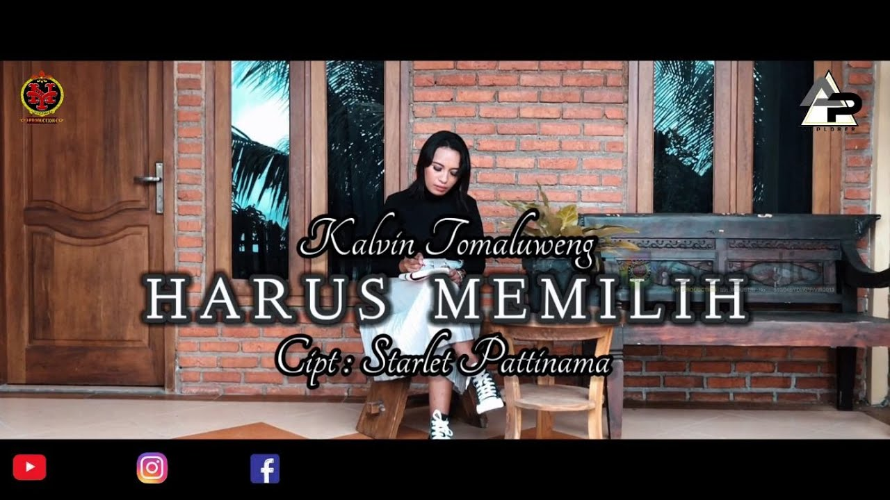 HARUS MEMILIH || KALVIN TOMALUWENG || LAGU AMBON TERBARU || OFFICIAL MUSIC VIDEO ( FULL HD )