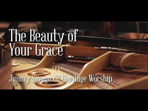 The Beauty of Your Grace (Christmas Piano Version) - Jimmy Savage & Heritage Worship