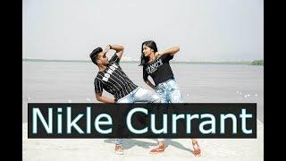 Nikle Currant - Jassi Gill I Neha Kakkar I Dance Choreography