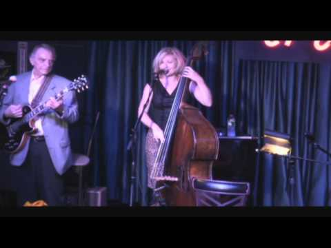 Nicki Parrott & Les Paul Trio – You'd Be So Nice To Come Home To – 7.16.12