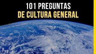 101 PREGUNTAS DE CULTURA GENERAL