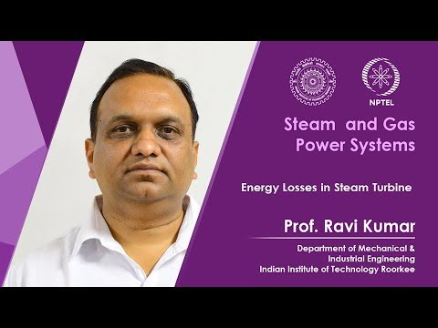 Lecture 28: Energy Losses in Steam Turbine