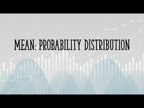 Find the Mean of the Probability Distribution / Binomial