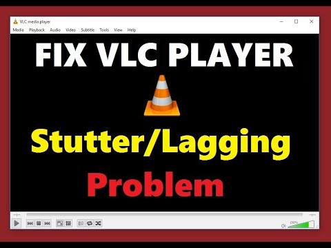 How to Fix VLC Media Player Lagging while Playing HD or MKV Video Files