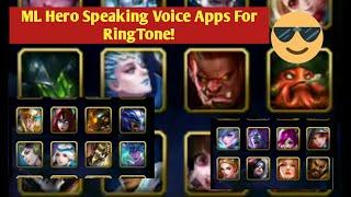 MOBILE LEGENDS/hero speaking voice Apps for ur favorite ringtones!!!