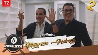 Franco Escamilla.- Tirando Bola Temp.2 Ep 2 Mauricio Pedroza.