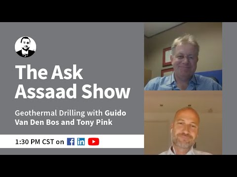 The Ask Assaad Show- Geothermal Drilling
