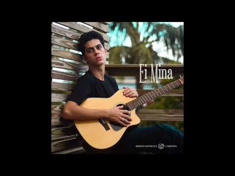 ''Ei Mina'' - Bernardo Vieira (Prod. Pedro Portela)