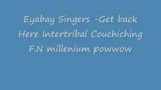 Eyabay Singers -Intertribal