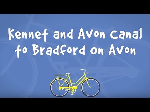 Cycle Routes In & Around Bath - Kennet and Avon Canal to Bradford on Avon
