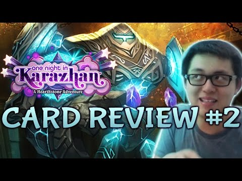 [Hearthstone] One Night in Karazhan Card Review #2