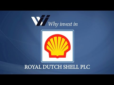 Royal Dutch Shell PLC - Why Invest in