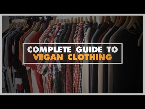 Complete Guide To Vegan Clothing (Non-Graphic)