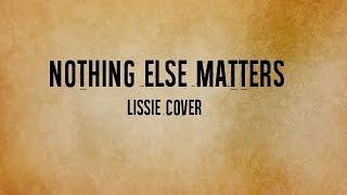 "Lissie - ""Nothing Else Matters"" (Metallica Cover - Sub. Español)"