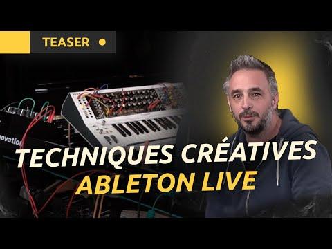Techniques créatives pour le studio et la scène avec Ableton Live (Bande-annonce)