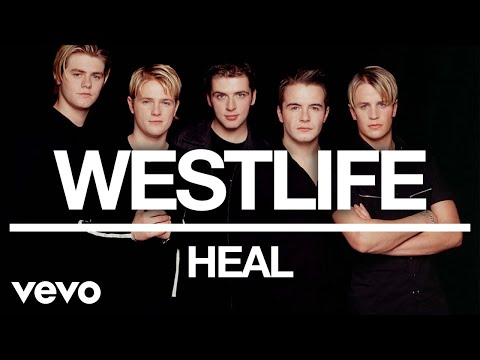 Westlife - Heal (Official Audio)
