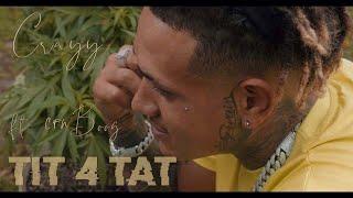 "Crayy ft CFNBoog - ""TIT 4 TAT"""
