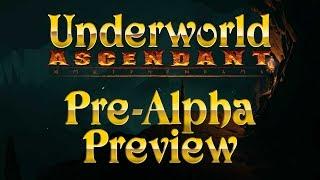 Underworld Ascendant - Pre-Alpha-Preview