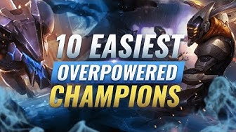 10 FASTEST & EASIEST Champs For Climbing Ranked - League of Legends