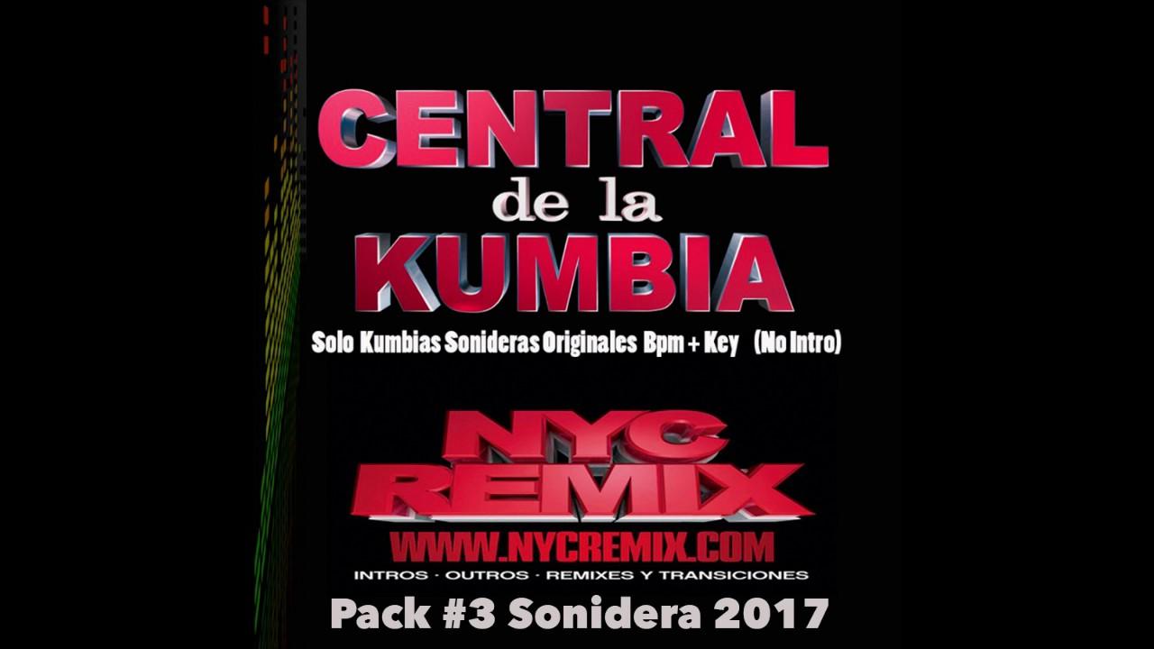(Pack 3) 4 Cumbias Sonideras 2017 NYCremix