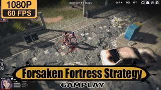 Forsaken Fortress Strategy gameplay walkthrough