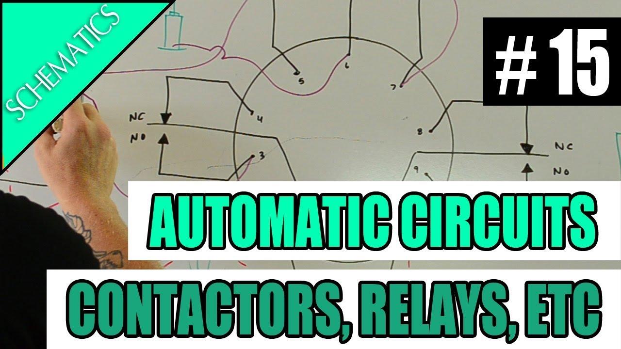 Episode 15 Schematics Automatic Circuits Contactors Relays Photocells Timeclocks Youtube