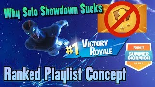 How Epic Can Give Us Ranked (Solo Showdown Trash) Fortnite Esports Problems (Rant Discussion)