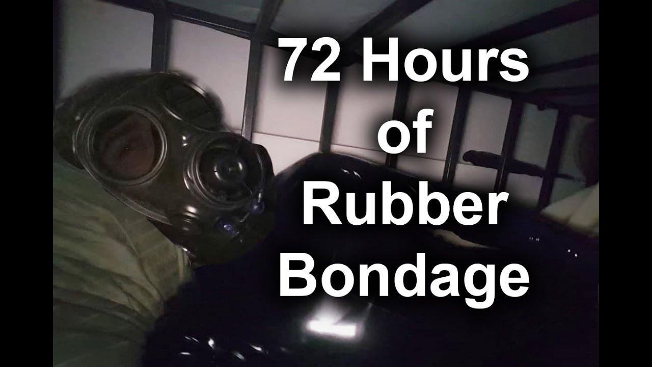 72 Hours in Rubber Bondage