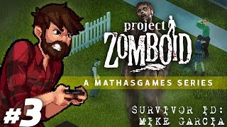 Project Zomboid | Man In The Mirror | Let