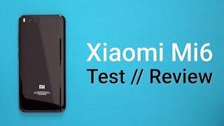 Xiaomi Mi6 Testbericht ✔ Highend-Smartphone zum halben Preis | deutsch