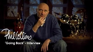 Phil Collins - 'Going Back' (Interview)
