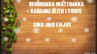 Morrakka mattrakka songs lyrics with karaoke