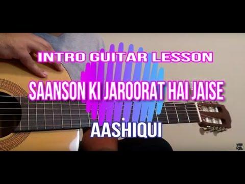 Saason Ki Jaroorat Hai Jaise | Aashiqui | Intro Guitar Lesson with Tabs