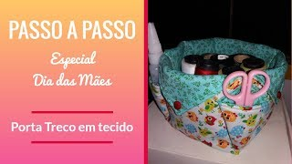 Porta Treco de tecido – PAP Especial Dia das Mães