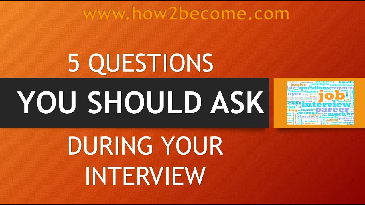 what questions should i ask at an interview