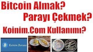 Türkiye'de Bitcoin Nasıl Alınır? Nasıl Çekilir? Koinim.Com Kullanımı? En Sade Şekilde Anlattık ;)