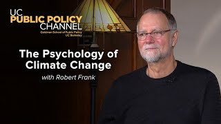 The Psychology of Climate Change with Robert Frank