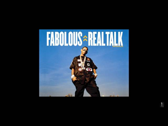 Fabolous - Real Talk (123) ( uncensored / dirty) [HD] [1080p]