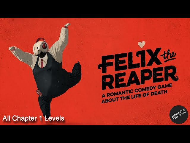 Felix the Reaper (Xbox Win10 Edition) Chapter 1