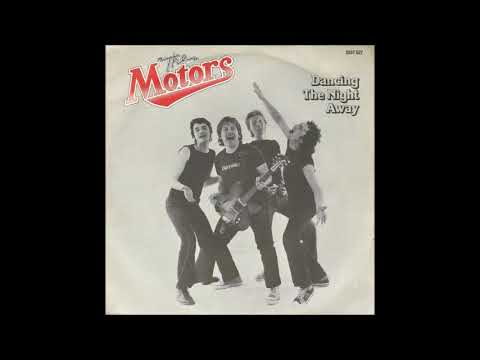 The Motors - Dancing The Night Away (single mix) (1977)